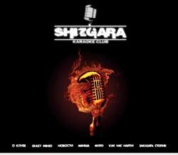 «Shizgara»